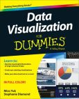 Book Cover Image. Title: Data Visualization For Dummies, Author: WILEY