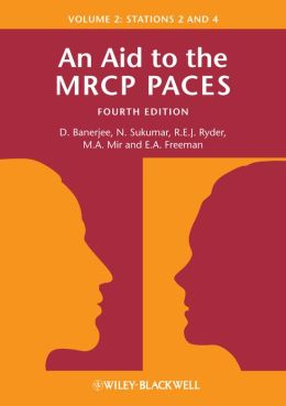 An Aid to the MRCP PACES: Volume 2 - Stations 2 and 4