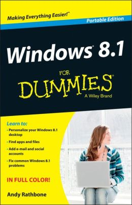 Windows 8.1 For Dummies, Portable Edition by Andy Rathbone ...