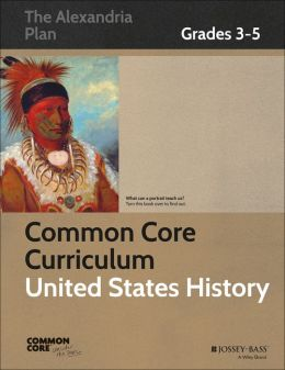 Common Core Curriculum: United States History, Grades 3-5
