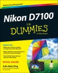 Book Cover Image. Title: Nikon D7100 For Dummies, Author: Julie Adair King