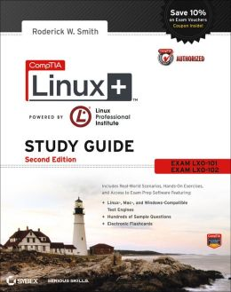 CompTIA Linux+ Study Guide: Exams LX0-101 and LX0-102