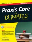 Book Cover Image. Title: Praxis Core For Dummies, with Online Practice Tests, Author: Carla Kirkland