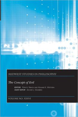 Midwest Studies in Philosophy: The Concept of Evil