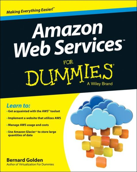 Free to download audiobooks for mp3 Amazon Web Services For Dummies by Bernard Golden (English Edition)