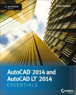 AutoCAD 2014 Essentials: Autodesk Official Press