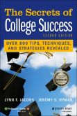 Book Cover Image. Title: The Secrets of College Success, Author: Lynn F. Jacobs