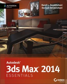 Autodesk 3ds Max 2014 Essentials: Autodesk Official Press