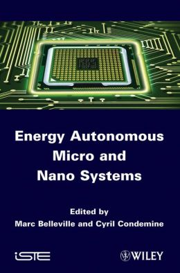 Energy Autonomous Micro and Nano Systems