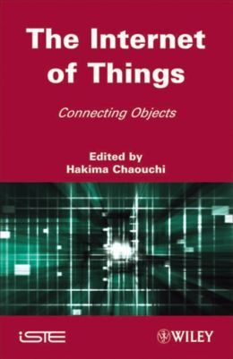 The Internet of Things: Connecting Objects
