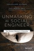 Book Cover Image. Title: Unmasking the Social Engineer:  The Human Element of Security, Author: Christopher Hadnagy