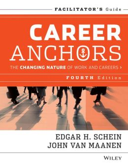 Career Anchors: The Changing Nature of Careers Facilitator's Guide Set