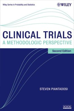 Clinical Trials: A Methodologic Perspective