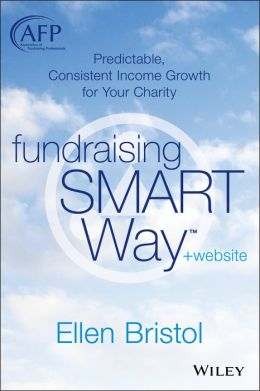 Fundraising the SMART Way: Predictable, Consistent Income Growth for Your Charity