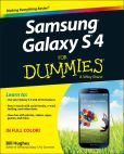 Book Cover Image. Title: Samsung Galaxy S 4 For Dummies, Author: Bill Hughes