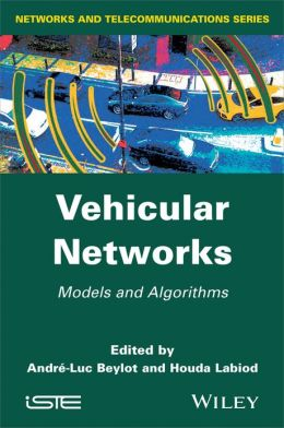 Vehicular Networks: Models and Algorithms