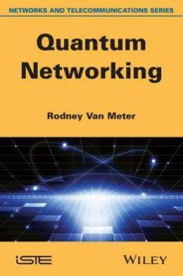Quantum Networking