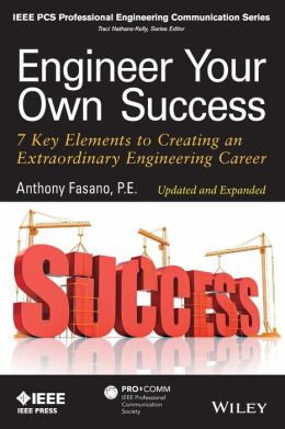 Engineer Your Own Success: 7 Key Elements to Creating an Extraordinary Engineering Career