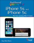 Book Cover Image. Title: Teach Yourself VISUALLY iPhone 5s and iPhone 5c, Author: Guy Hart-Davis