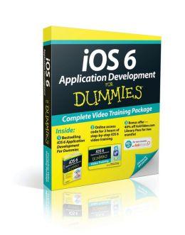 iOS 6 Application Development For Dummies, Book + Online Video Training Bundle