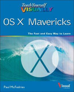 Teach Yourself VISUALLY OS X Mavericks
