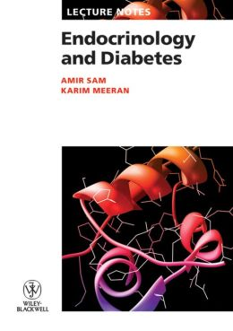 Lecture Notes: Endocrinology and Diabetes
