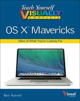 Teach Yourself VISUALLY Complete OS X Mavericks