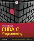 Book Cover Image. Title: Professional CUDA C Programming, Author: John Cheng