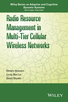 Radio Resource Management in Multi-Tier Cellular Wireless Networks