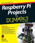 Book Cover Image. Title: Raspberry Pi Projects For Dummies, Author: Mike Cook