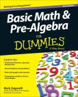 Book Cover Image. Title: Basic Math & Pre-Algebra For Dummies, Author: Mark Zegarelli