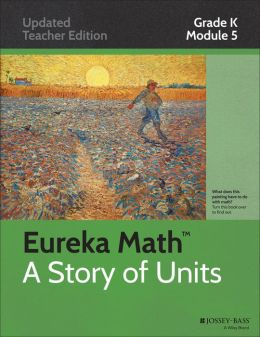 Common Core Mathematics, A Story of Units: Grade K, Module 5: Numbers 10-20 and Counting to 100