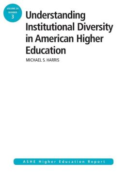 Understanding Institutional Diversity in American Higher Education