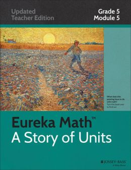 Common Core Mathematics, A Story of Units: Grade 5, Module 5: Addition and Multiplication with Volume and Area