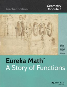 Common Core Mathematics, A Story of Functions: Geometry, Module 3: Extending to Three Dimensions