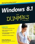 Book Cover Image. Title: Windows 8.1 For Dummies, Author: Andy Rathbone
