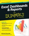 Book Cover Image. Title: Excel Dashboards and Reports For Dummies, Author: Michael Alexander