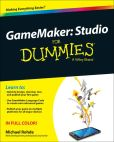 Book Cover Image. Title: GameMaker:  Studio For Dummies, Author: Michael Rohde