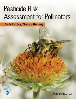 Pesticide Risk Assessment for Pollinators