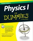 Book Cover Image. Title: Physics I:  1,001 Practice Problems For Dummies (+ Free Online Practice), Author: Consumer Dummies