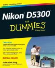 Book Cover Image. Title: Nikon D5300 For Dummies, Author: Julie Adair King