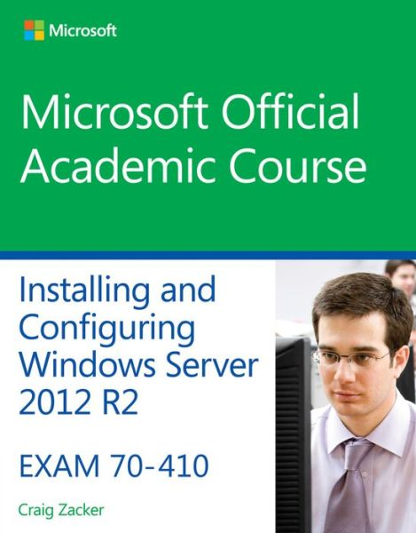 70-410 Installing & Configuring Windows Server 2012 R2