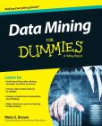 Book Cover Image. Title: Data Mining For Dummies, Author: Meta S. Brown