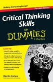 Book Cover Image. Title: Critical Thinking Skills For Dummies, Author: Martin Cohen