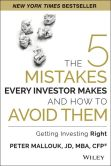 Book Cover Image. Title: The 5 Mistakes Every Investor Makes and How to Avoid Them:  Getting Investing Right, Author: Peter Mallouk