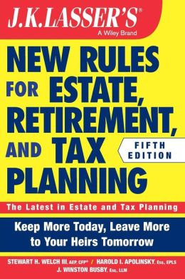 JK Lasser's New Rules for Estate, Retirement, and Tax Planning, + Website