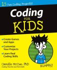 Book Cover Image. Title: Coding For Kids For Dummies, Author: Camille McCue