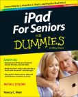 Book Cover Image. Title: iPad For Seniors For Dummies, Author: Nancy C. Muir