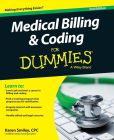 Book Cover Image. Title: Medical Billing and Coding For Dummies, Author: Karen Smiley