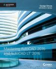 Book Cover Image. Title: Mastering AutoCAD 2016 and AutoCAD LT 2016:  Autodesk Official Press, Author: George Omura